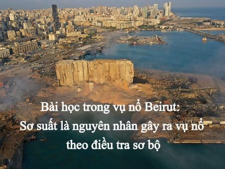 Bài học trong vụ nổ Beirut:  Sơ suất là nguyên nhân gây ra vụ nổ theo điều tra sơ bộ