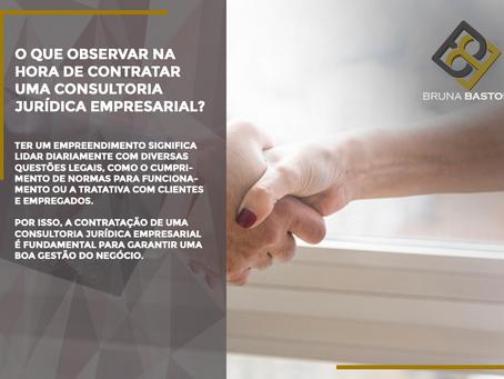 O que observar na hora de contratar uma consultoria jurídica empresarial?