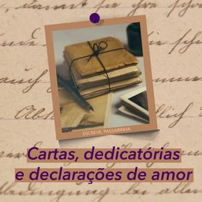 Cartas, dedicatórias e declarações de amor