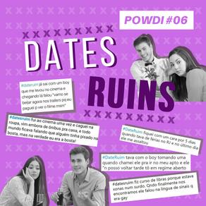Powdi #06 Dates Ruins