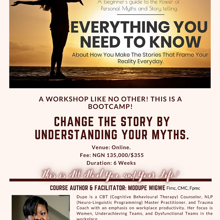 Change the Story: Understanding How You Create Your Myths!