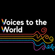 VOICES TO THE WORLD