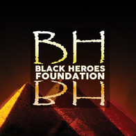BLACK HEROES FOUNDATION