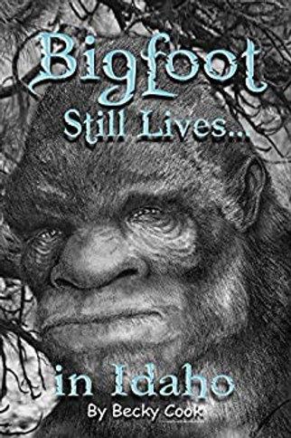 Bigfoot Still Lives in Idaho