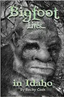 Bigfoot Lives in Idaho