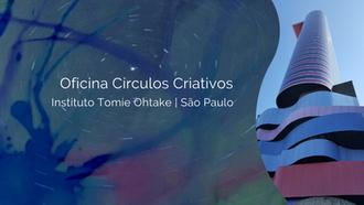 Círculos Criativos | metodologias abertas para fluir, colaborar e realizar