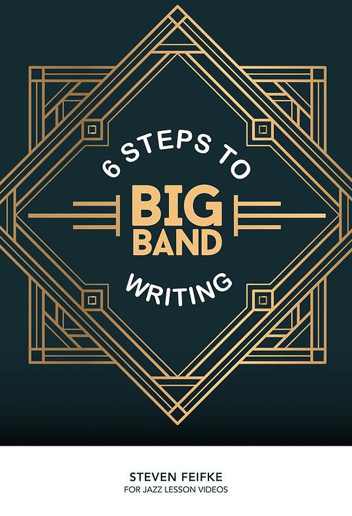 6 Steps to Big Band Writing (Digital Download)