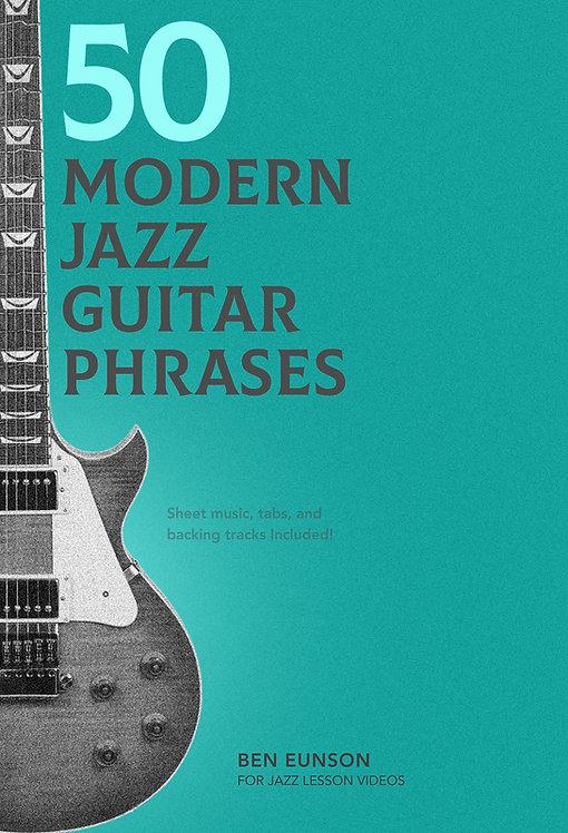 50 Modern Jazz Guitar Phrases - Sheet Music & Tabs in all 12 + Backing Tracks!