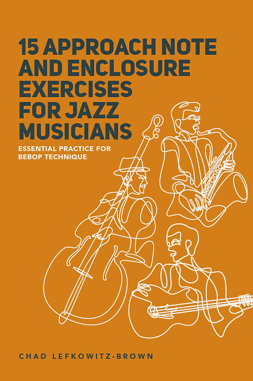 (Bass Clef) 15 Approach Note & Enclosure Exercises for Jazz Musicians (Digital)
