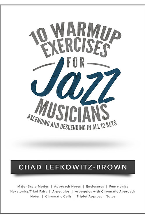 (Bass Clef) 10 Warmup Exercises for Jazz Musicians (Digital Download)