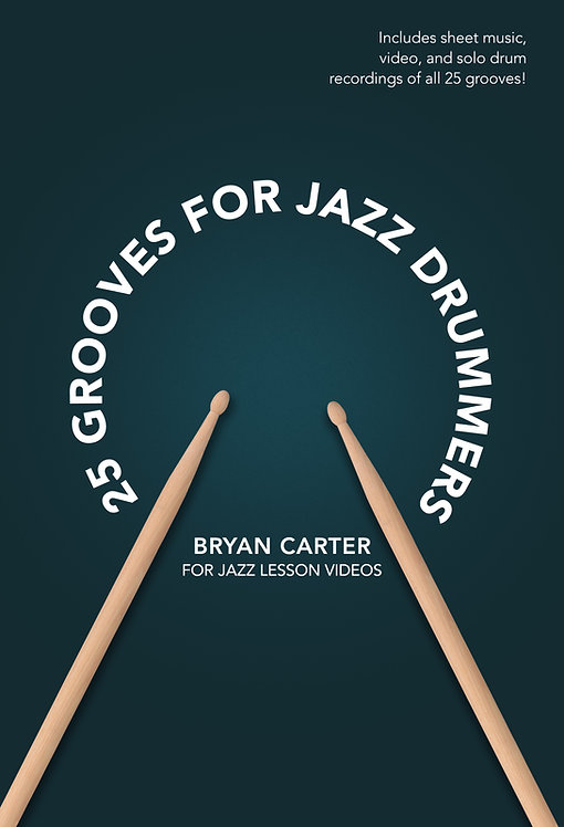 25 Grooves For Jazz Drummers