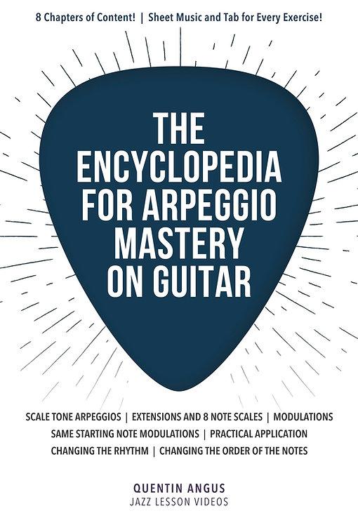 The Encyclopedia of Arpeggio Mastery on Guitar