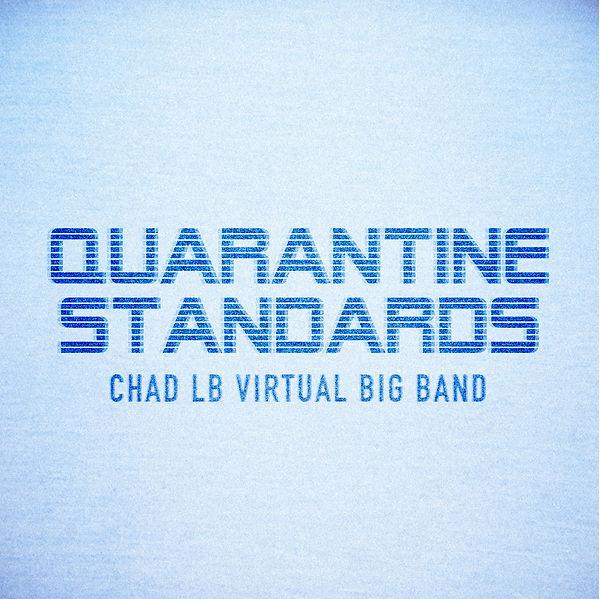 Chad LB Virtual Big Band Cover.jpg