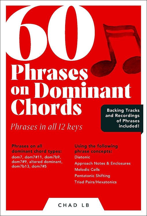 (Bass Clef) 60 Phrases on Dominant Chords
