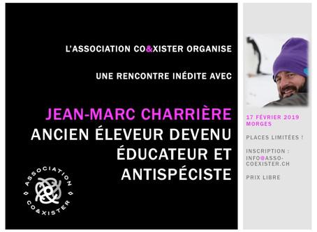 Jean-Marc Charrière, ancien éleveur (re)devenu antispéciste