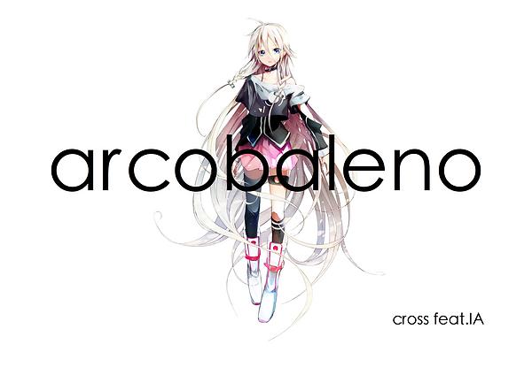 IA,ボーカロイド,cross