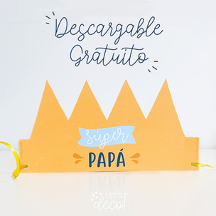 """Corona """"Súper Papá"""" 👑"""