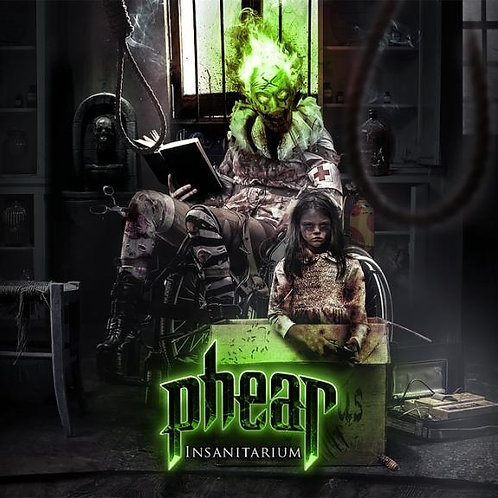 "PHEAR - ""INSANITARIUM"" - CD - DIGIPACK"