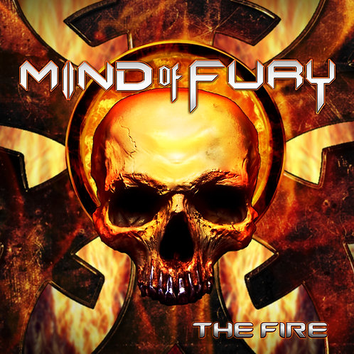 "MIND OF FURY - ""THE FIRE"" - CD - DIGIPACK"