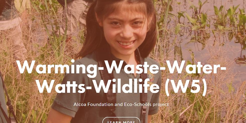 Warming-Waste-Water-Watts-Wildlife (W5)