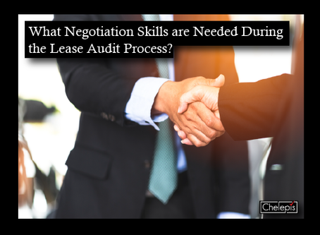 What Negotiation Skills are Needed During the Lease Audit Process?