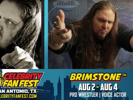 Brimstone: San Antonio Appearance Aug. 2-4
