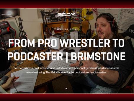 ZOOM: PRO WRESTLER TO PODCASTER | BRIMSTONE