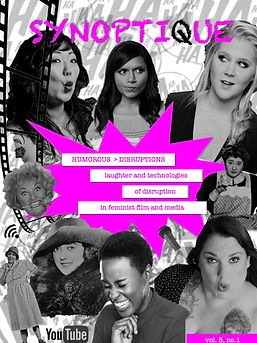 Humorous Disruptions: Laughter and Technologies of Disruption in Feminist Film and Media