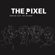 Messing with the Doorman - The Pixel