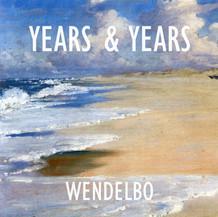 Years & Years - Wendelbo