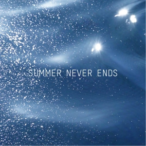Summer Never Ends - What Josephine Saw