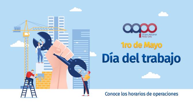 Aduana Mexicana - Horario 1ro de Mayo de 2020