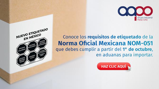 Requisitos de etiquetado de la Norma Oficial Mexicana NOM-051 para importar