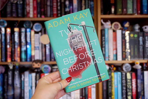 Twas the Nightshift Before Christmas (Adam Kay) - Book Review