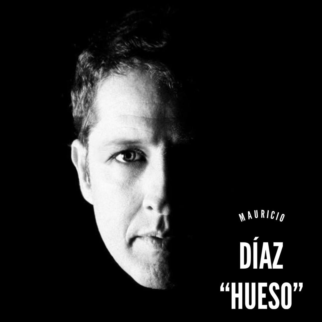 """Mauricio Díaz """"hUESo"""""""