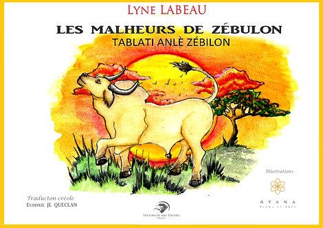 LES MALHEURS DE ZEBULON