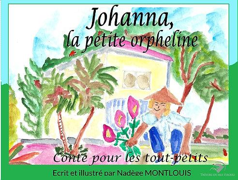 JOHANNA, LA PETITE ORPHELINE