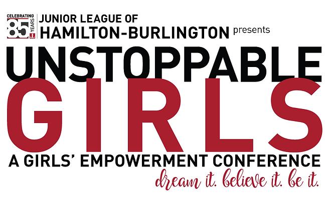 Junior League of Hamilton-Burlington presents Unstoppable Girls
