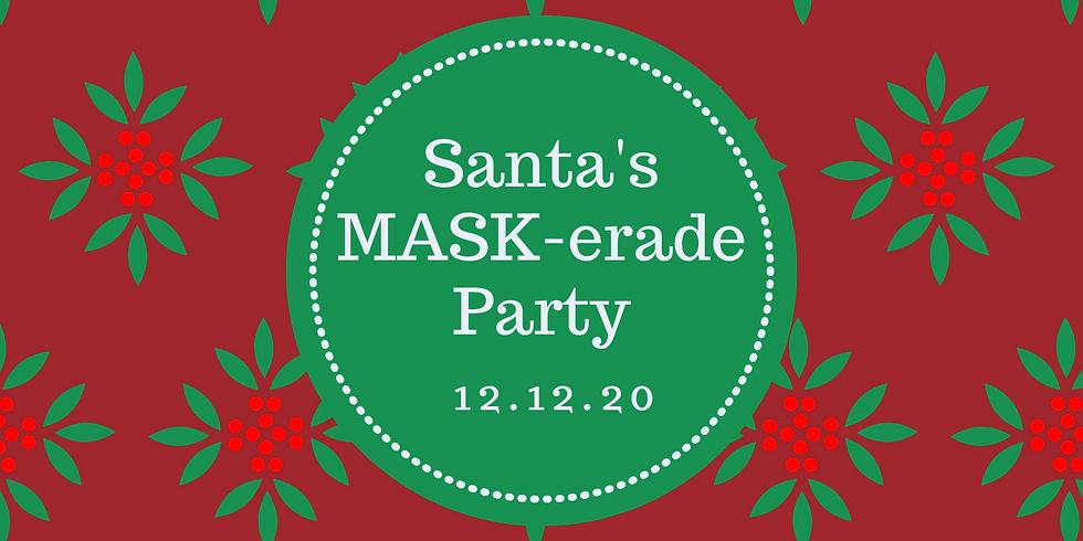 Santa's MASK-erade Party