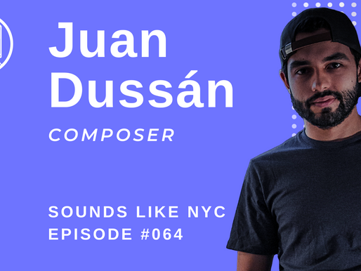 Film Composition Cliches and How to Avoid Them: Juan Dussán - Sounds Like NYC: Ep. #065