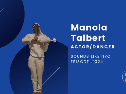 Manola Talbert│Sounds Like NYC Ep. #024