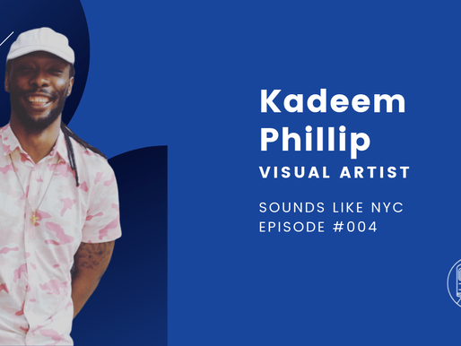 Kadeem Phillip│Sounds Like NYC Ep. #004