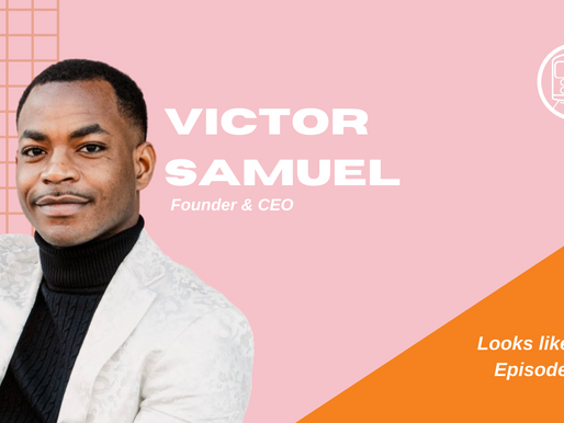 Creating a Brand During a Pandemic - Victor Samuel: Looks Like NYC Episode #08