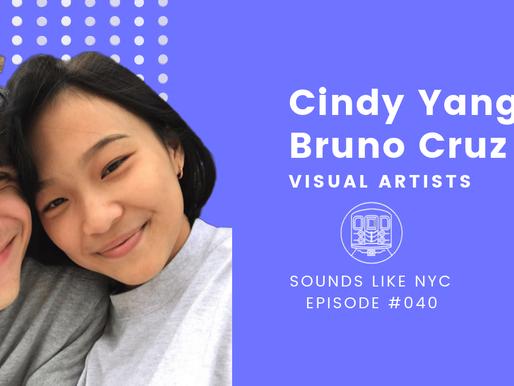 Cindy Yang & Bruno Cruz⎜Sounds Like NYC Ep. #040