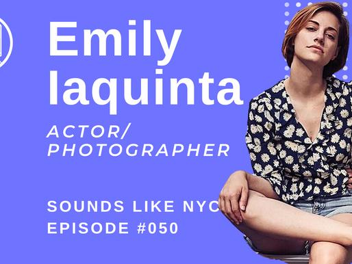 Emily Iaquinta│Sounds Like NYC Ep. #050