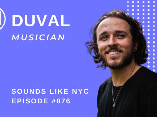 Setting Goals for Yourself as a Musician: Duval - Sounds Like NYC EP. 076