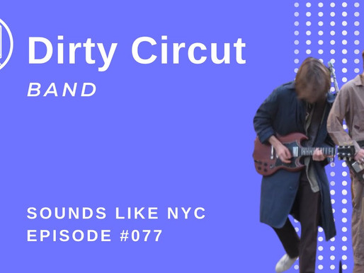 High School Rock Stars: Dirty Circuit- Sounds Like NYC Ep. 077