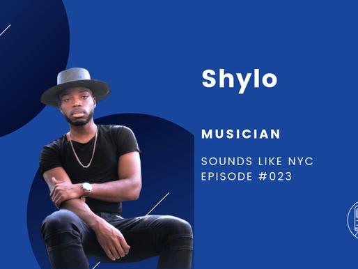 Shylo│Sounds Like NYC Ep. #023