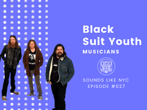 Black Suit Youth│Sounds Like NYC Ep. #027
