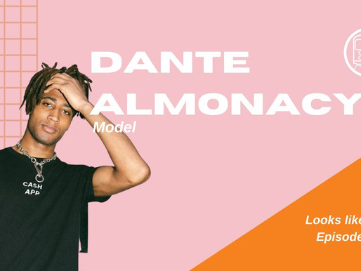Navigating the Industry as a Streetwear Model - Dante Almonacy: Looks Like NYC Episode #12